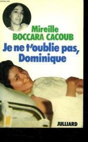 Je Ne T Oublie Pas Dominique. - Couverture - Format classique