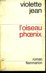 L'Oiseau Phoenix. - Couverture - Format classique