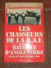 Les chasseurs de la R.A.F. dans la bataille d'Angleterre. Jullet - Septembre 1940. - Couverture - Format classique