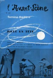 L'AVANT-SCENE - FEMINA-THEATRE N° 157 - BILLE EN TETE de Roland Laudenbach. - Couverture - Format classique