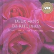 Deux mots de reflexion - petit recueil de citations - Intérieur - Format classique