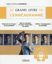 Le grand livre de l'ennéagramme (2e édition) - Couverture - Format classique