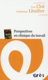 Perspectives en clinique du travail - Couverture - Format classique