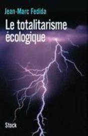 Le totalitarisme écologique - Intérieur - Format classique