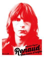 Renaud ; chansons d'enfer - Couverture - Format classique