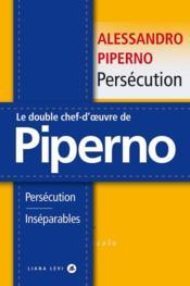 Persécution ; inséparables - Couverture - Format classique