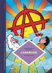 La petite bédéthèque des savoirs T.29 ; l'anarchie, théories et pratiques libertaires - Couverture - Format classique