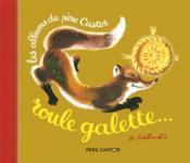 Roule galette... - Couverture - Format classique