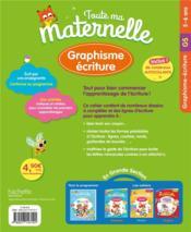 Toute ma maternelle ; graphisme, écriture ; GS - 4ème de couverture - Format classique