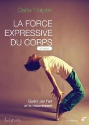 La force expressive du corps - Couverture - Format classique