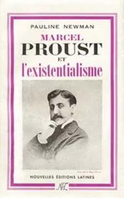 Marcel Proust et l'existentialisme - Couverture - Format classique