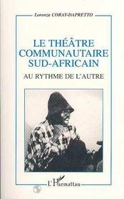 Le théâtre communautaire sud-africain ; au rythme de l'autre - Intérieur - Format classique