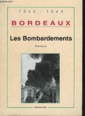 Bombardements (Les) Bordeaux - Couverture - Format classique