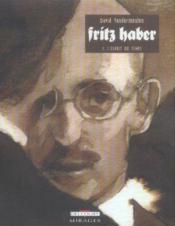 Fritz Haber t.1; l'esprit du temps - Couverture - Format classique