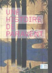 Histoire de paravent (une) - Couverture - Format classique
