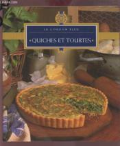 Quiches Et Tourtes - Couverture - Format classique