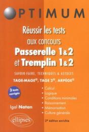 Réussir les tests aux concours Passerelle 1&2 et Tremplin 1&2 (2e édition) - Couverture - Format classique