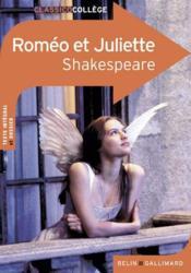CLASSICO COLLEGE ; Roméo et Juliette de William Shakespeare - Couverture - Format classique