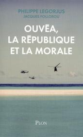 Ouvéa, la République et la morale - Couverture - Format classique