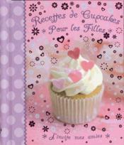 Recettes de cupcakes pour les filles - Couverture - Format classique