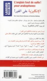 L'anglais tout de suite ! pour arabophones - 4ème de couverture - Format classique