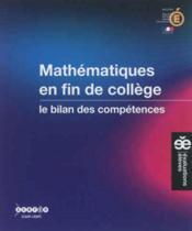 Mathematiques En Fin De College - Le Bilan Des Competences - Couverture - Format classique