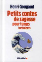 Petits contes de sagesse pour temps turbulents - Couverture - Format classique