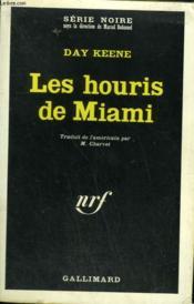 Les Houris De Miami. Collection : Serie Noire N° 1070 - Couverture - Format classique