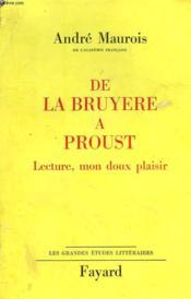 De La Bruyere A Proust. Lecture, Mon Doux Plaisir. - Couverture - Format classique