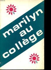 Marilyn Au College - Couverture - Format classique