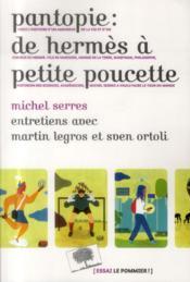Pantopie ; de Hermès à Petite poucette - Couverture - Format classique