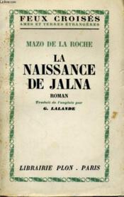 La Naissance De Jalna - Couverture - Format classique