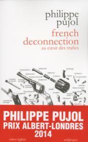 French deconnection ; au coeur des trafics - Couverture - Format classique