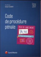 Code de procédure pénale (édition 2017) - Couverture - Format classique