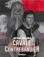Star Wars ; la cavale du contrebandier - Couverture - Format classique