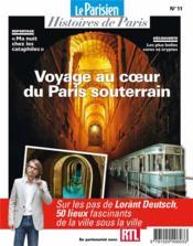 Voyage au coeur du Paris souterrain ; sur les pas de Lorant Deutsch - Couverture - Format classique