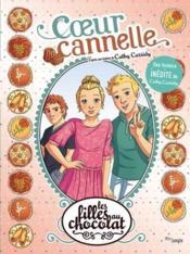 Les filles au chocolat T.12 ; coeur cannelle - Couverture - Format classique