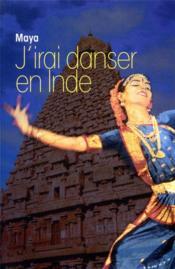 J'irai danser en Inde - Couverture - Format classique
