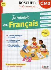 Je réussis en français CM2 - Couverture - Format classique