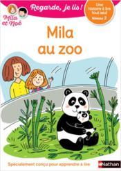 Regarde, je lis ! ; une histoire à lire tout seul : Mila au zoo : niveau 2 - Couverture - Format classique