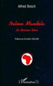 Nelson Mandela, le dernier titan - Couverture - Format classique