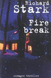 Firebreak - Intérieur - Format classique