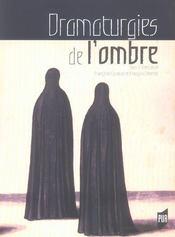 Dramaturgies de l ombre - Intérieur - Format classique