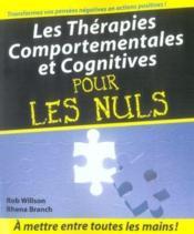 Les thérapies comportementales et cognitives pour les nuls - Couverture - Format classique