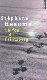 Le fou de Printzberg - Intérieur - Format classique