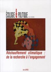 REVUE ECOLOGIE ET POLITIQUE N.33 ; réchauffement climatique : de la recherche à l'engagement - Intérieur - Format classique