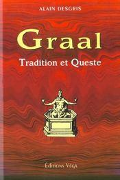 Graal : tradition et queste (le) - Intérieur - Format classique