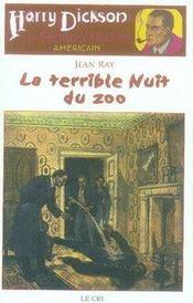 Harry Dickson t.6 ; la terrible nuit du zoo - Intérieur - Format classique