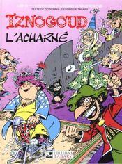 Iznogoud t.10 ; Iznogoud l'acharne - Intérieur - Format classique
