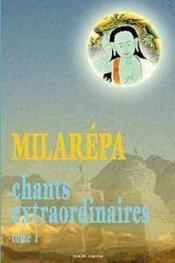 Chants extraordinaires t. 1 - milarepa - Couverture - Format classique
